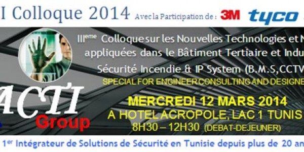 ACTI SECURITY TUNISIE Colloque Mars  2014