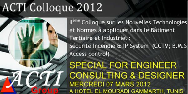 ACTI SECURITY TUNISIE Colloque 2012